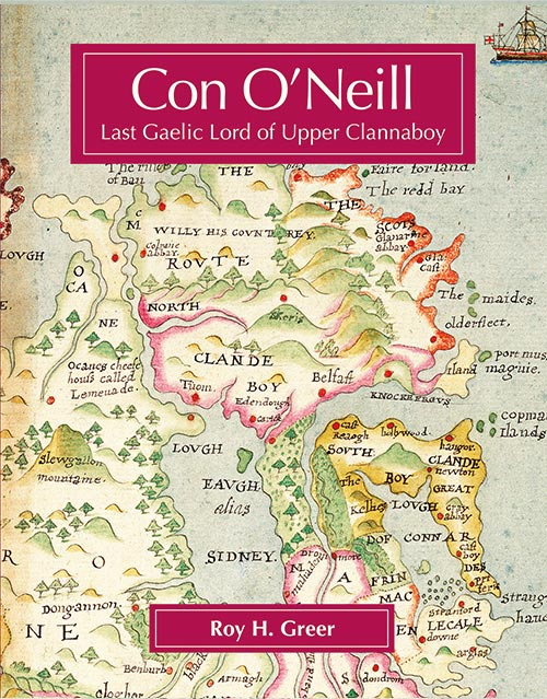 Con O'Neill: Last Gaelic Lord of Upper Clannaboy cover picture