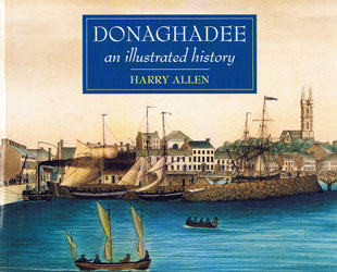 Donaghadee, An Illustrated History by Harry Allen book cover picture