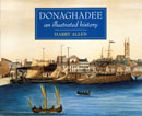Donaghadee, An Illustrated History book cover picture