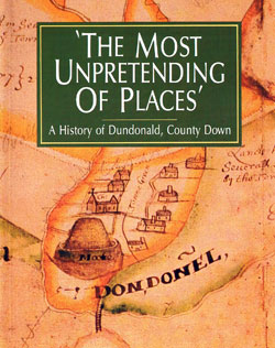The Most Unpretending of Places, A History of Dundonald book cover picture